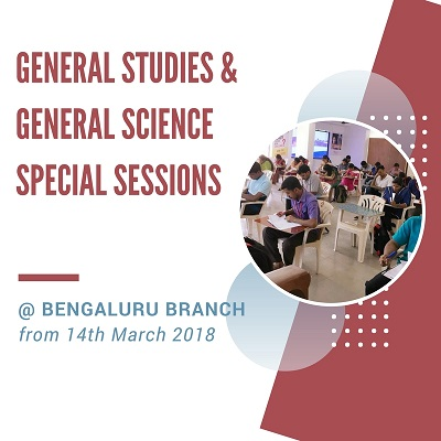 General Studies & General Science Special sessions @ Bengaluru Branch