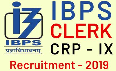 IBPS Clerk Recruitment Notification 2019 (CRP IX 2019) – 12072 Vacancies