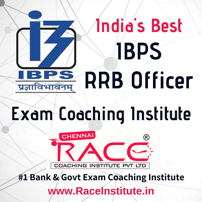 TOP - #1- BEST IBPS RRB OFFICER IBPS RRB PO EXAM COACHING INSTITUTE - RACE INSTITUTE