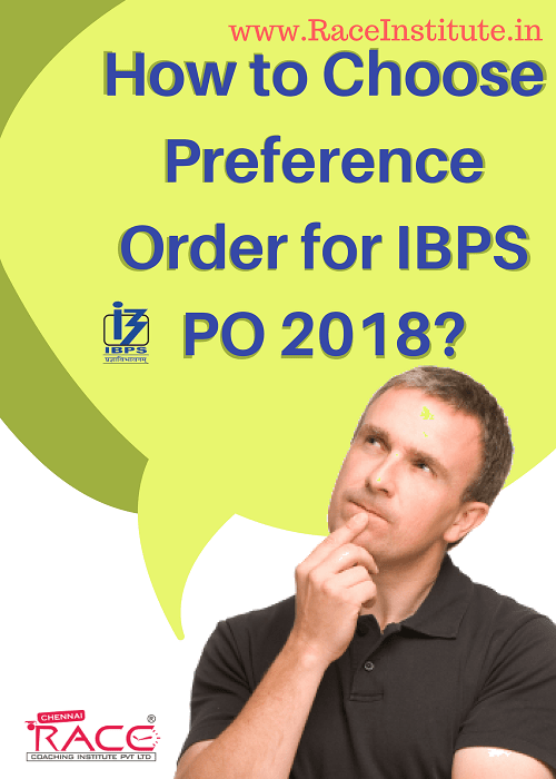 How to Choose Preference Order for IBPS PO 2018