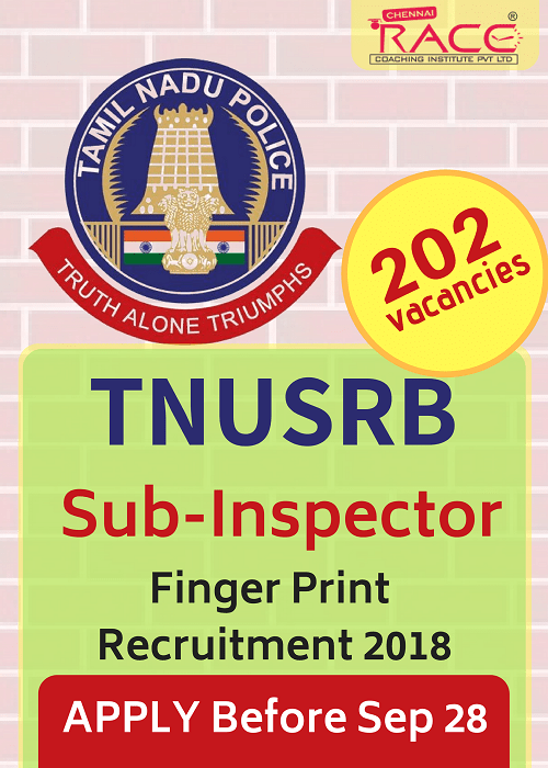 TNUSRB Police SI (Finger Print) Recruitment 2018 – 202 Posts-APPLY NOW
