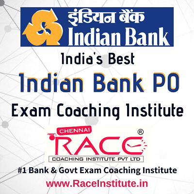 TOP - #1- BEST INDIAN BANK PO - PROBATIONARY OFFICER EXAM COACHING INSTITUTE - RACE INSTITUTE