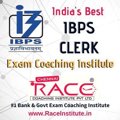 TOP - #1- BEST IBPS CLERK IBPS CLERICAL CADRE EXAM COACHING INSTITUTE - RACE INSTITUTE - BANK PO COACHING