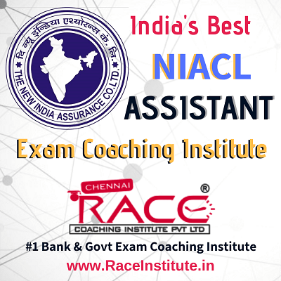 TOP - #1- BEST NIACL ASSISTANT EXAM COACHING INSTITUTE - RACE INSTITUTE - BEST INSURANCE EXAM COACHING -NIACL ASSISTANT COACHING-min