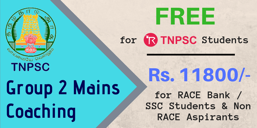 Free TNPSC Group 2 Mains Coaching in Chennai and Madurai