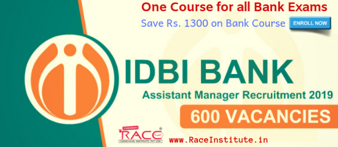 IDBI ASSISTANT MANABER PGDBF RECRUITMENT 2019 - 600 POSTS - MANIPAL IDBI TIEUP-RACE INSTITUTE- BEST IDBI EXAM COACHING