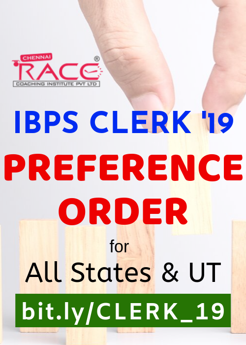 IBPS CLERK CRP IX - 2019 - PREFERENCE ORDER FOR ALL STATES UT NCR REGIONS - BY RACE INSTITUTE - BEST IBPS AND BANK CLERK EXAM COACHING INSTITUTE